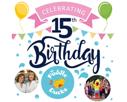 Puddle Ducks is 15!