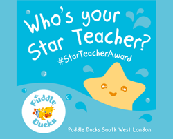 Nominate your Puddle Ducks South West London Star Teacher! ⭐⭐⭐